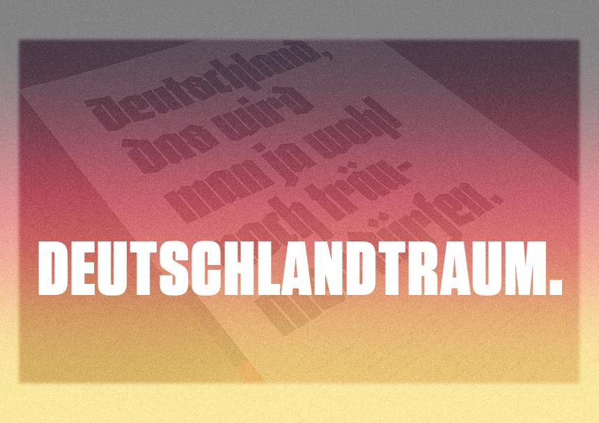 Deutschlandtraum.